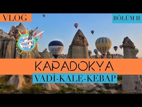 Kapadokya'da Gezilmesi Gereken Her Yeri Gezdim | Kapadokya | Nevşehir
