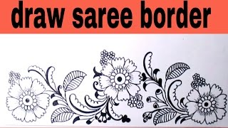 Draw saree border for embroidery designs. Pencil sketch designs for hand embroidery