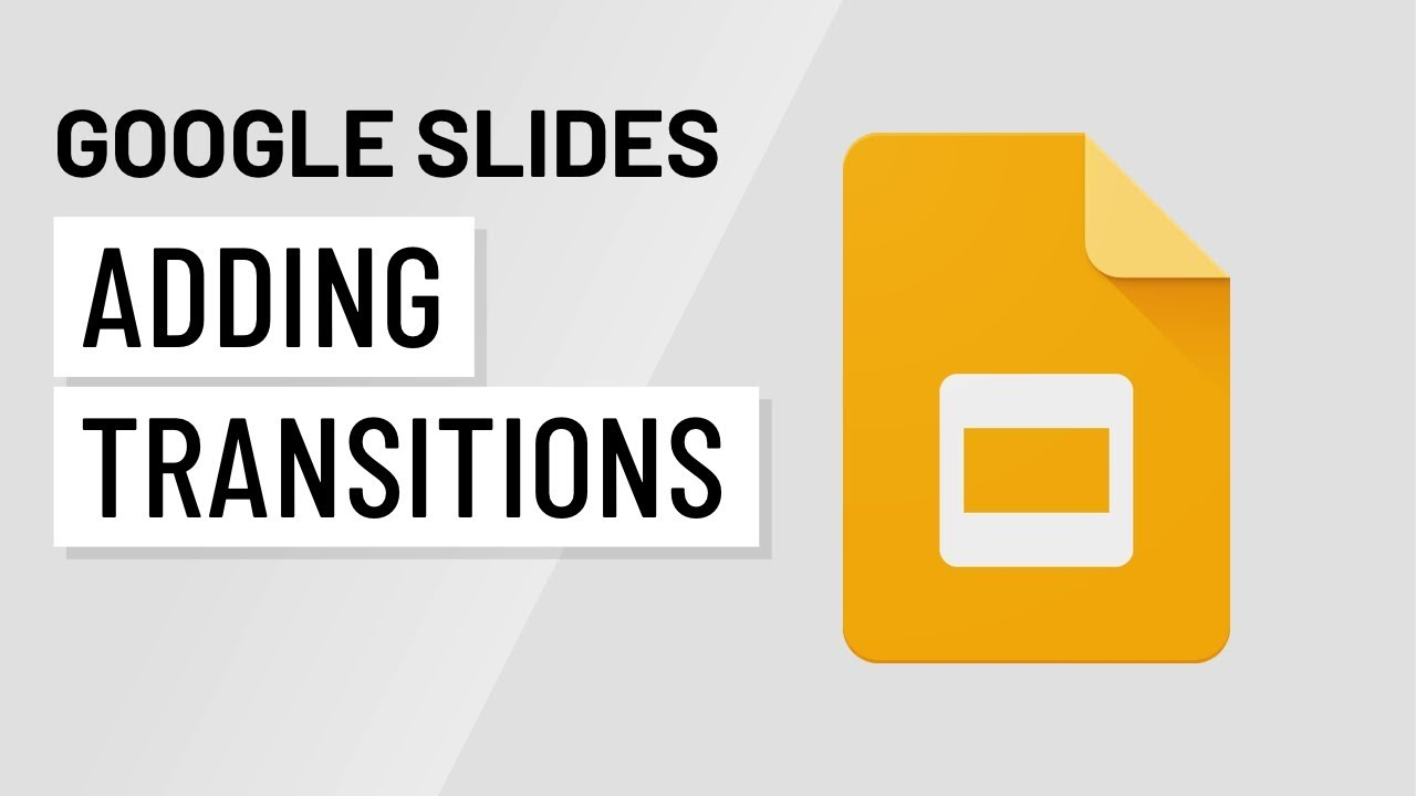 Google Slides: Adding Transitions
