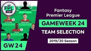 GW24: FPL TEAM SELECTION | Double Gameweek 24: Triple Captain? | Fantasy Premier League Tips 2019/20