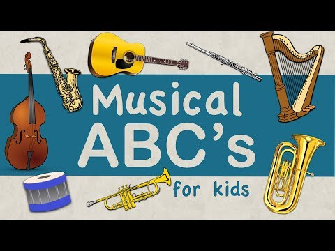 Musical ABC's | Instruments A-Z | Green Bean's Music