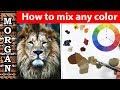 How to mix any color with oil and acrylic paint, color mixing