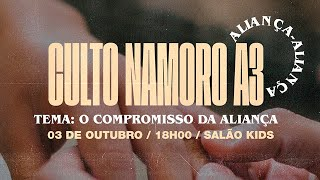 CULTO NAMORO A3 (AO VIVO) - Outubro de 2020