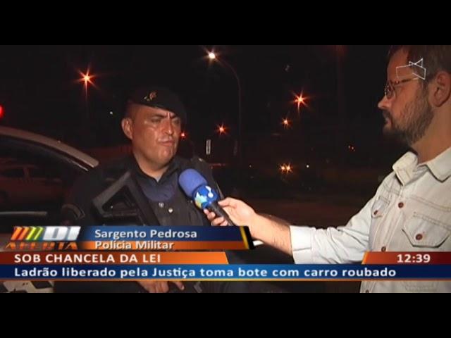 DF ALERTA -  Ladrão liberado pela Justiça toma bote com carro roubado