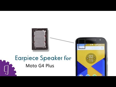 Moto G4 Plus Earpiece Speaker Repair Guide - YouTube
