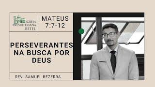 03/01/2021 - PERSEVERANTES NA BUSCA POR DEUS