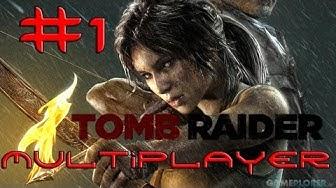 Lets Play Tomb Raider Multiplayer Deutsch Part 1 German Walkthrough Gameplay 1080p