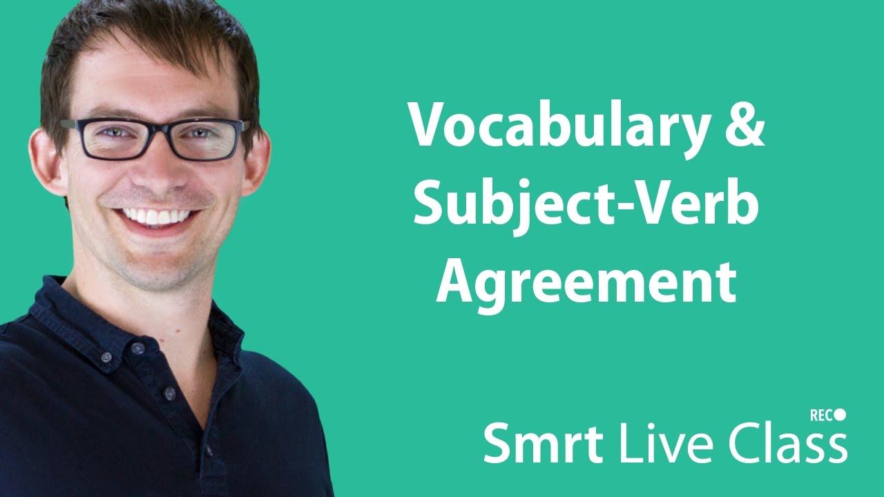 Vocabulary & Subject-Verb Agreement - Intermediate English with Shaun #42