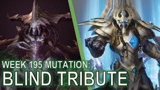 Starcraft II Co-Op Mutation #195 - Blind Tribute [What mutation?]