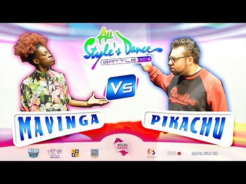 MAVINGA Vs PIKACHU ▸ 1/8 ALL STYLE'S DANCE BATTLE 2015