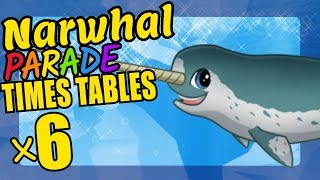 Narwhal Teaching Multiplication Times Tables x6 Educational Math Video for Kids