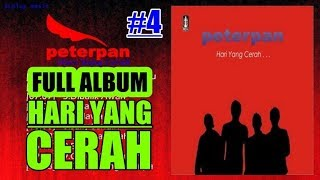 Video Peterpan - FULL ALBUM Hari yang Cerah (2007) download MP3, 3GP, MP4, WEBM, AVI, FLV Juni 2018