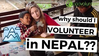 Why should I volunteer in Nepal?