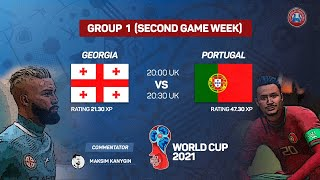 Georgia Portugal GROUP 1 World Cup ACF 2021