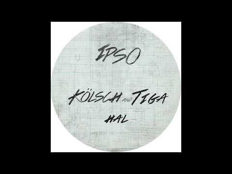 "Kölsch & Tiga ""HAL"""