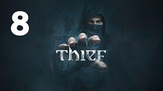 Прохождение THIEF — Часть 8: Убежище Эрин