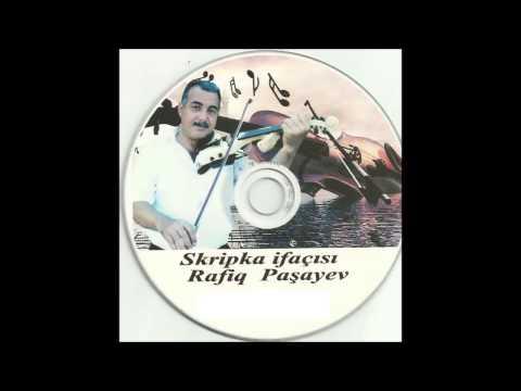Skripka Rafiq Pasayev (Menim Meleyim,...