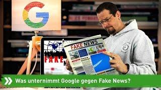 Was unternimmt Google gegen Fake News?