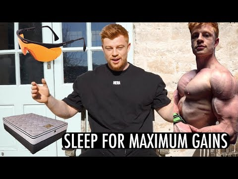 Improve Sleep Quality and Maximize Muscle Growth