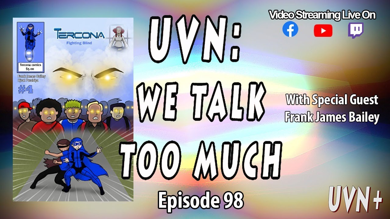 UVN: We Talk Too Much Episode 98