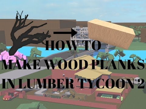 danagames- -how-to-make-wood-planks- -roblox---lumber-tycoon-2