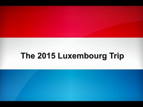 Luxembourg Vlog