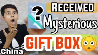 Received A Mysterious Surprise Gift Box From China 🔥🔥