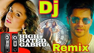 High Rated Gabru | DJ remix | DJ song | Varun Dhawan | Guru Randhawa | mix by DJ Vicky