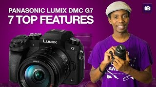 Panasonic Lumix G7 Top 7 Features