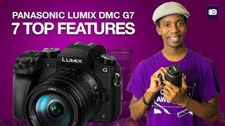 Panasonic Lumix G7 Top 7 Features