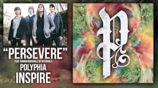 Polyphia | Persevere (feat. Aaron Marshall)