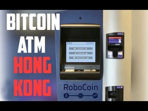 BITCOIN ATM OPENS IN HONG KONG - Get Your Bitcoin In Cash: World's Second Bitcoin ATM