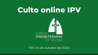 Culto Online IPV – 10h (04/10/2020)