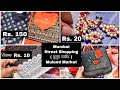 मुलुंड मार्केट- Kurtis for 150, Western wear Rs 100, Jewellery from Rs.20, Mumbai Street Shopping