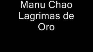 Manu Chao-Lagrimas de Oro