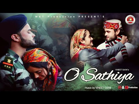 O Sathiya | Latest Himachali Video Song 2019 | Vineet Saini | Manoj Rajput | Himachali Folk Song