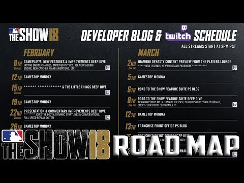 MLB THE SHOW 18 DEVELOPER BLOG AND STREAM SCHEDULE!!