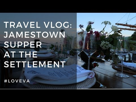 Jamestown Supper at the Settlement Experience | Travel Vlog