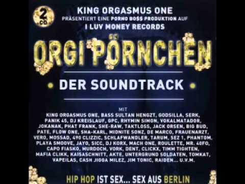 GODsilla feat  She Raw, King Orgasmus One & Hengzt - Du bist ein
