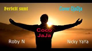 Coco JaJa ft Roby N &amp Nicky YaYa - Sunt fericit