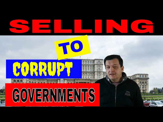 How to sell to corrupt Governments