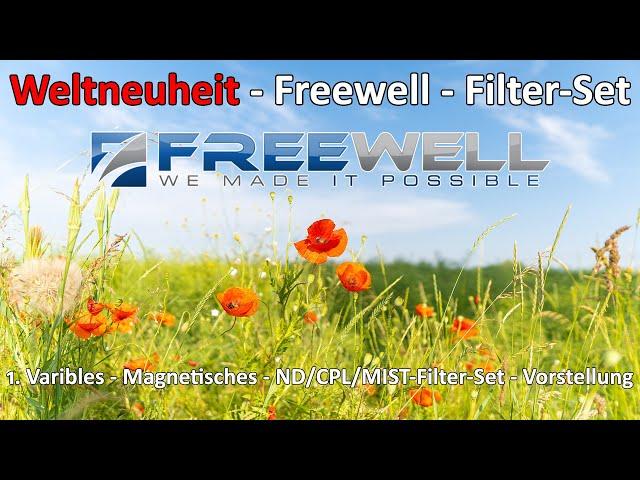 Freewell Weltneuheit - Das weltweit erste variable magnetische CPL MIST ND-Filter Set - Vorstellung