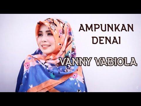 Vanny Vabiola - Ampunkan Denai