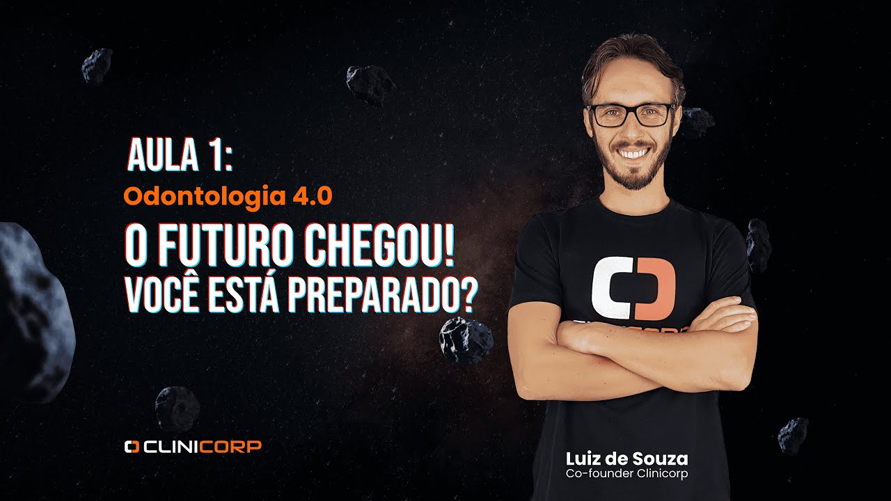 Odontologia 4.0 | AULA 1