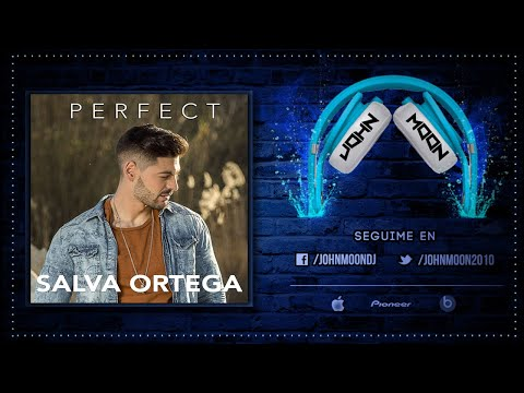 PERFECT - Salva Ortega