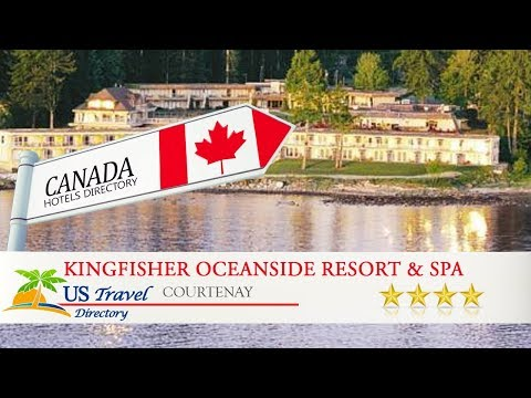 Kingfisher Oceanside Resort & Spa - Courtenay Hotels, Canada