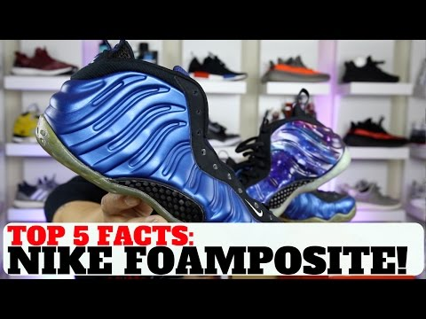 TOP 5 FACTS ABOUT THE NIKE AIR FOAMPOSITE (EVERYTHING YOU NEED TO KNOW)