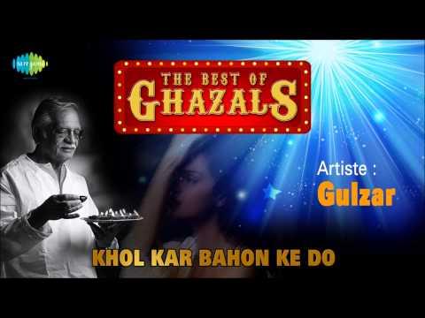 Khol Kar Bahon Ke Do | Gulzar Nazm In His Own Voice