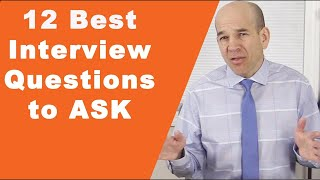 12 Best Interview Questions to Ask in a Job Interview