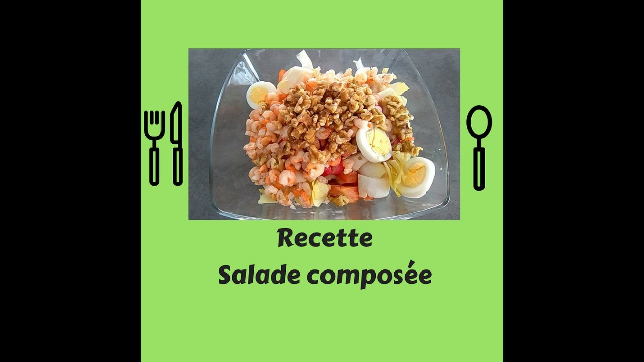 Recette Salade Composee Simple Et Rapide Youtube